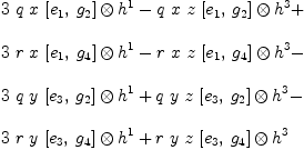 \label{eq18}\begin{array}{@{}l} \displaystyle {3 \  q \  x \ {{\left[{e_{1}}, \:{g_{2}}\right]}\otimes{h^{1}}}}-{q \  x \  z \ {{\left[{e_{1}}, \:{g_{2}}\right]}\otimes{h^{3}}}}+  \ \ \displaystyle {3 \  r \  x \ {{\left[{e_{1}}, \:{g_{4}}\right]}\otimes{h^{1}}}}-{r \  x \  z \ {{\left[{e_{1}}, \:{g_{4}}\right]}\otimes{h^{3}}}}-  \ \ \displaystyle {3 \  q \  y \ {{\left[{e_{3}}, \:{g_{2}}\right]}\otimes{h^{1}}}}+{q \  y \  z \ {{\left[{e_{3}}, \:{g_{2}}\right]}\otimes{h^{3}}}}-  \ \ \displaystyle {3 \  r \  y \ {{\left[{e_{3}}, \:{g_{4}}\right]}\otimes{h^{1}}}}+{r \  y \  z \ {{\left[{e_{3}}, \:{g_{4}}\right]}\otimes{h^{3}}}}